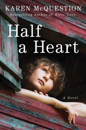 Half a Heart de Karen McQuestion