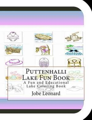 Puttenhalli Lake Fun Book de Jobe Leonard