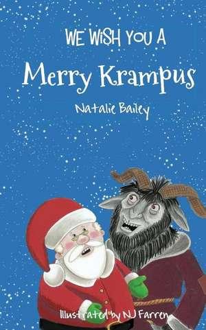 We Wish You a Merry Krampus de Natalie Bailey