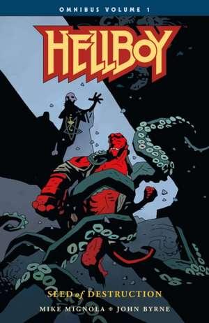 Hellboy Omnibus Volume 1: Seed Of Destruction de Mike Mignola