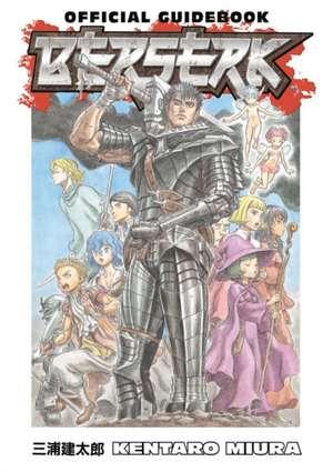 Berserk Official Guidebook de Kentaro Miura
