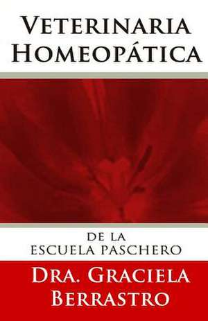 Veterinaria Homeopatica de Dr Graciela Berrastro