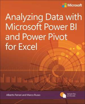 Analyzing Data with Power Bi and Power Pivot for Excel de Marco Russo
