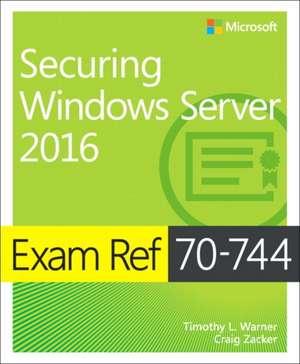 Exam Ref 70-744 Securing Windows Server 2016 imagine
