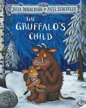 The Gruffalo's Child de Julia Donaldson