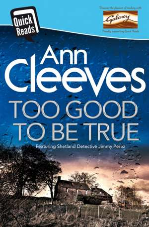 Too Good to be True de Ann Cleeves