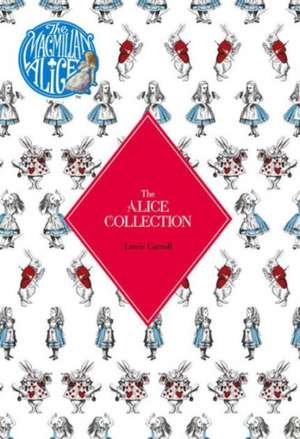 The Alice Collection