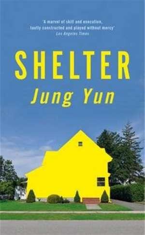 Shelter de Jung Yun