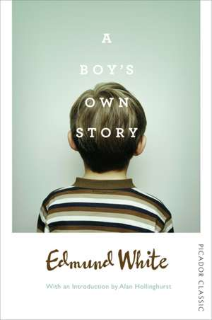 A Boy's Own Story de Edmund White
