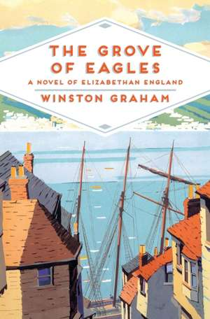 The Grove of Eagles de Winston Graham