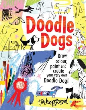 Doodle Dogs de Tim Hopgood
