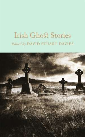 Irish Ghost Stories de David Stuart Davies