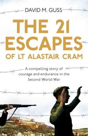21 Escapes of Lt Alastair Cram