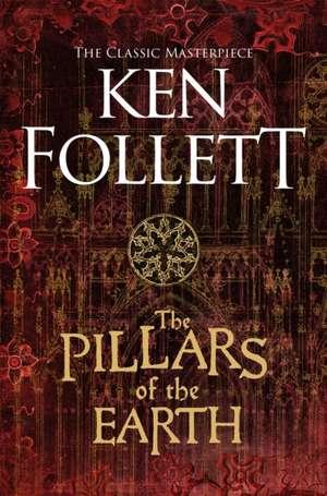 The Pillars of the Earth de Ken Follett