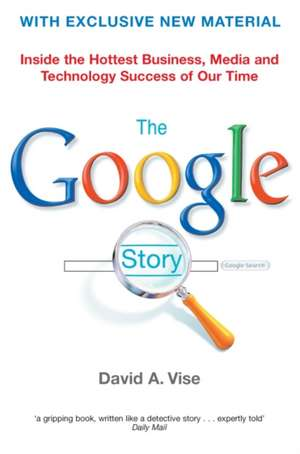 The Google Story de David A. Vise