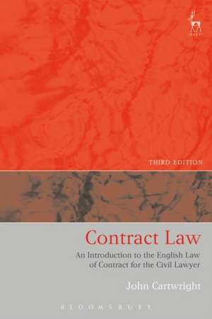 Contract Law: An Introduction to the English Law of Contract for the Civil Lawyer de John Cartwright