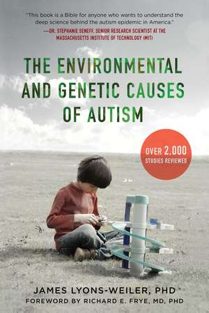 The Environmental and Genetic Causes of Autism