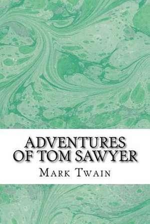 Adventures of Tom Sawyer de Mark Twain