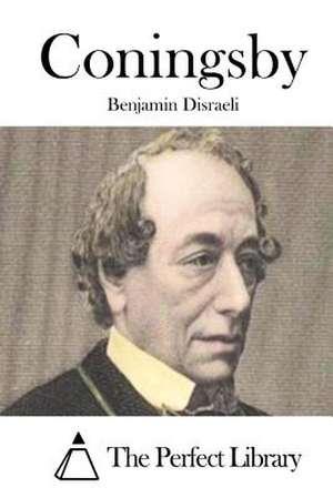 Coningsby de Benjamin Disraeli