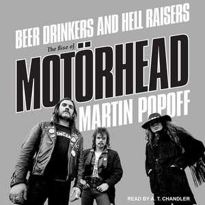 Beer Drinkers and Hell Raisers de Martin Popoff