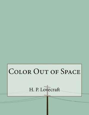 Color Out of Space de H. P. Lovecraft