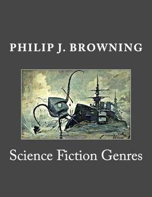 Science Fiction Genres de Philip J. Browning