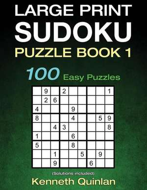 Large Print Sudoku Puzzle Book 1 de Kenneth Quinlan