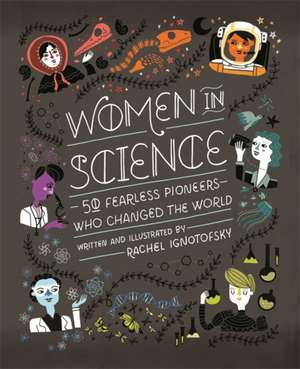 Women in Science de Rachel Ignotofsky