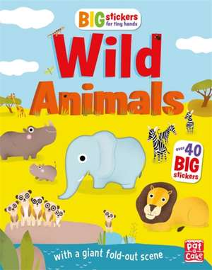 Big Stickers for Tiny Hands: Wild Animals