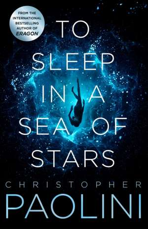 To Sleep in a Sea of Stars de Christopher Paolini