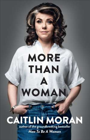 More Than a Woman de Caitlin Moran