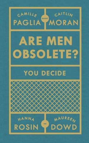 Are Men Obsolete? de Caitlin Moran