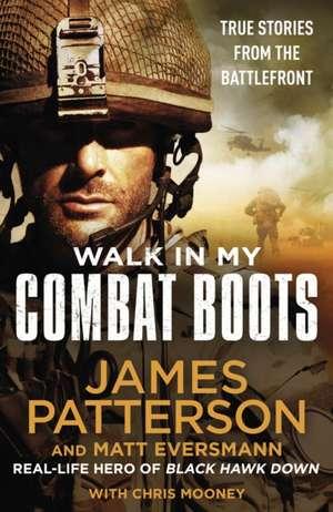 Walk in My Combat Boots de James Patterson