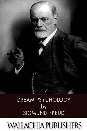 Dream Psychology de Sigmund Freud
