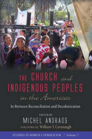 The Church and Indigenous Peoples in the Americas de Michel Andraos