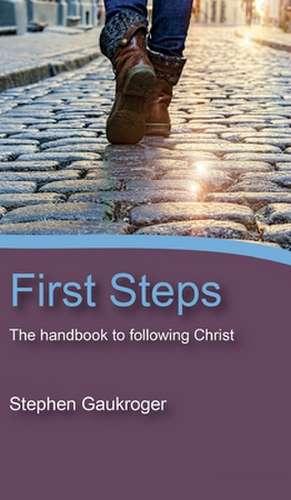 First Steps de Stephen Gaukroger