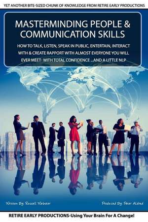 Masterminding People and Communication Skills de Russell Webster