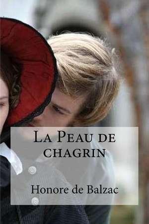 La Peau de Chagrin de Honore De Balzac