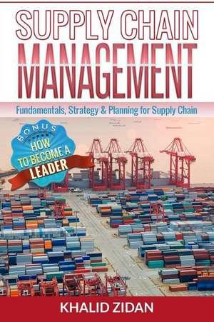 Supply Chain Management de Khalid Zidan