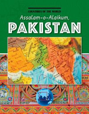 Assalam-O-Alaikum, Pakistan de Leah Kaminski