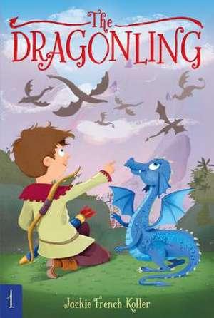 The Dragonling, Volume 1 de Jackie French Koller