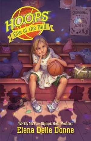 Elle of the Ball de Elena Delle Donne
