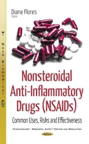 Nonsteroidal Anti-Inflammatory Drugs (NSAIDs)