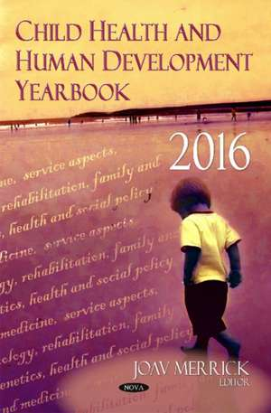 Child Health & Human Development Yearbook 2016