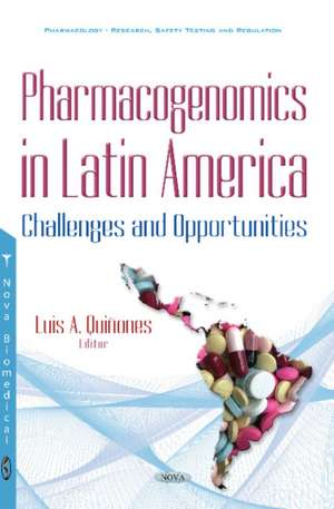 Pharmacogenomics in Latin America