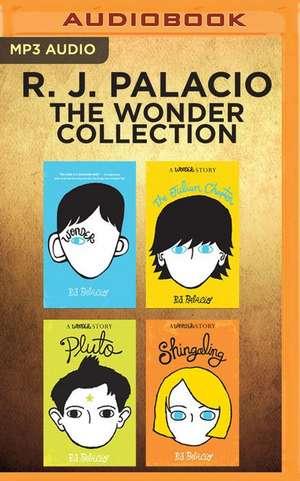 R. J. Palacio - The Wonder Collection de R. J. Palacio