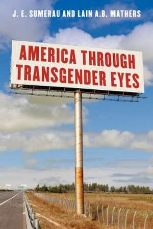 AMERICA THROUGH TRANSGENDER EYCB de Lain A.B. Mathers