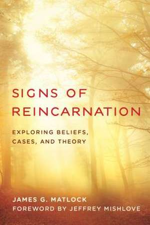SIGNS OF REINCARNATION EVIDENCB de James G. Matlock