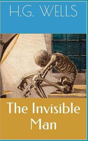 The Invisible Man de Herbert George Wells