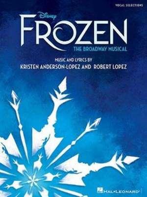 Disney's Frozen - The Broadway Musical: Vocal Selections de Robert Lopez